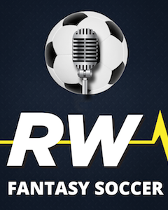Fantasy Soccer Podcast: Champions League Rankings